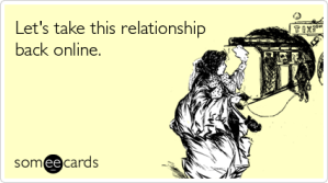 relationship-dating-online-offline-thinking-of-you-ecards-someecards