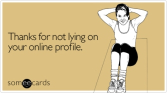 thanks-not-lying-online-flirting-ecard-someecards